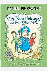 Mrs. Noodlekugel and Four Blind Mice Paperback