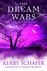 The Dream Wars: The Dream Wars, Book #3 (Science Fiction-Fantasy) Kindle Edition