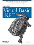 Learning Visual Basic .NET: Introducing the Language, .NET Programming & Object Oriented Software Development