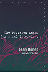 The Declared Enemy: Texts and Interviews (Meridian: Crossing Aesthetics)