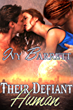 Their Defiant Human (Captives of Stilox Book 1)