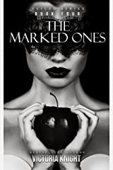 The Marked Ones: A Paranormal Vampire Romance Thriller (Veiled Series Book 4) Kindle Edition