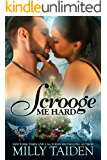 Scrooge Me Hard: BBW Paranormal Shape Shifter Romance (Paranormal Dating Agency)