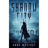 Shadow City : (Tales of the Shadow City Book 1)