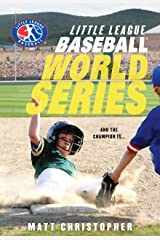 Baseball World Series (Little League Book 1) Kindle Edition