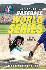 Baseball World Series (Little League Book 1) Kindle Edition