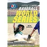Baseball World Series (Little League Book 1)