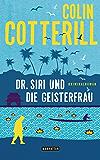 Dr. Siri und die Geisterfrau: Dr. Siri ermittelt 9 - Kriminalroman