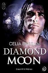 Diamond Moon (Black Hills Wolves #12) Kindle Edition