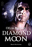 Diamond Moon (Black Hills Wolves #12)