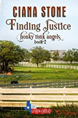 Finding Justice: a Cotton Creek feel-good, small town romance (Honky Tonk Angels Book 2) Kindle Edition