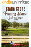 Finding Justice: a Cotton Creek feel-good, small town romance (Honky Tonk Angels Book 2)