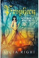 Prophecy. Non puoi sfuggire al tuo destino (Italian Edition) Kindle Edition