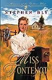Miss Fontenot (Heroines of the Golden West #3)