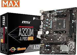 MSI ProSeries AMD A320 1st, 2nd, 3rd Gen Ryzen Compliant AM4 DDR4 HDMI DVI M.2 USB 3 Micro-ATX Motherboard (A320M-A PRO MAX)