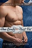 The Binds That Tie (Steel Door Book 1)