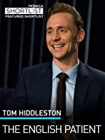 Tom Hiddleston: The English Patient