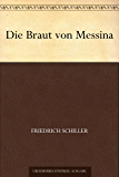 Die Braut von Messina (German Edition)