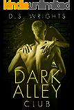 Dark Alley: Club (Dark Alley Season One Book 2)