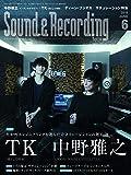 Sound & Recording Magazine (サウンド アンド レコーディング マガジン) 2019年 6月号 [雑誌]