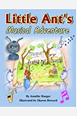 Little Ant's Musical Adventure Kindle Edition