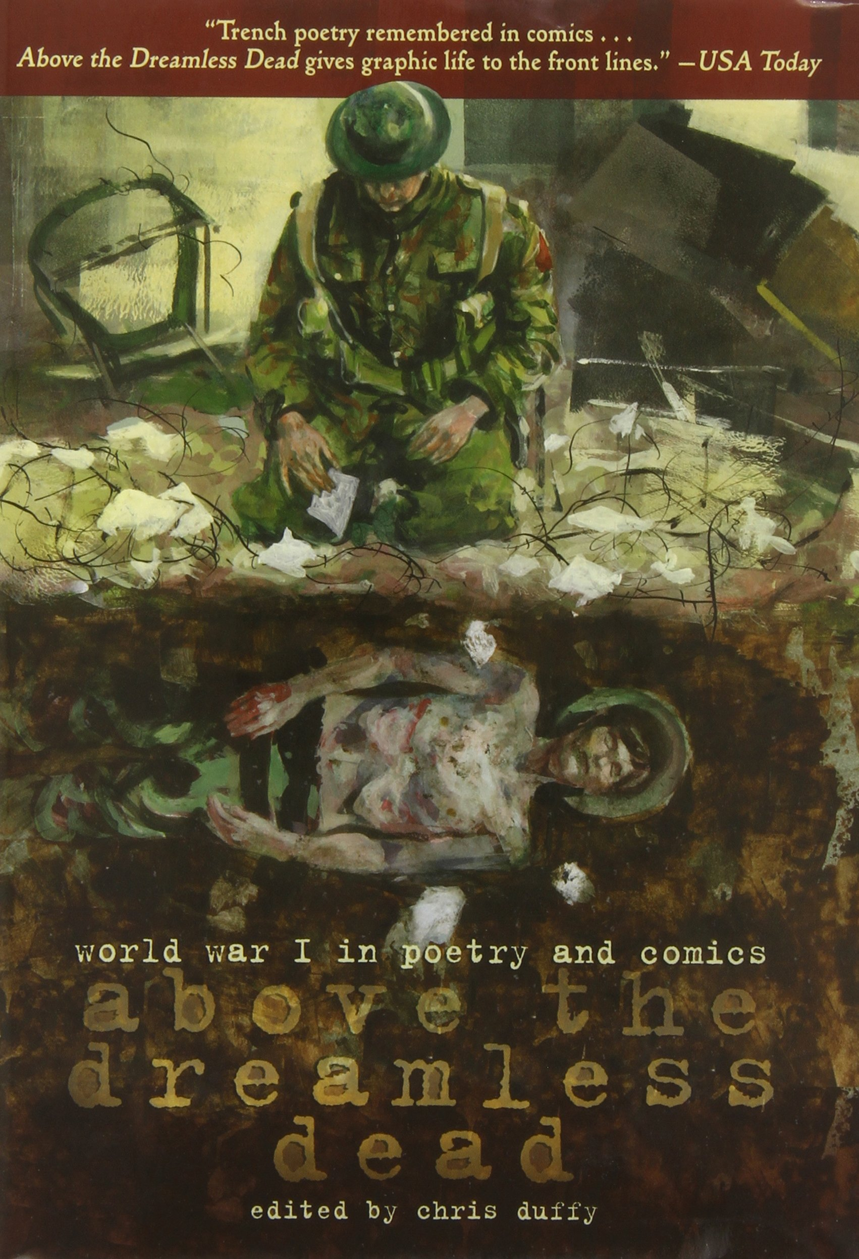 Above the dreamless dead world war i in poetry and comics various above the dreamless dead world war i in poetry and comics various authors chris duffy 9781626720657 amazon books sciox Gallery