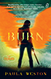 Burn: The Rephaim Book 4