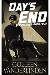 Day's End (StrikeForce Book 4)