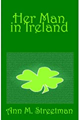 Her Man in Ireland Kindle Edition