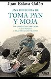 Una historia de toma pan y moja: Los españoles comiendo ()y ayunando) a través de la historia