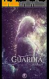 A Guardiã (As Relíquias de Aether Livro 1)