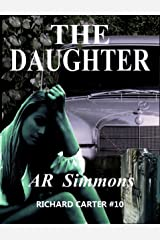 The Daughter (The Richard Carter Novels Book 10) Kindle Edition