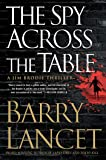 The Spy Across the Table (4) (A Jim Brodie Thriller)