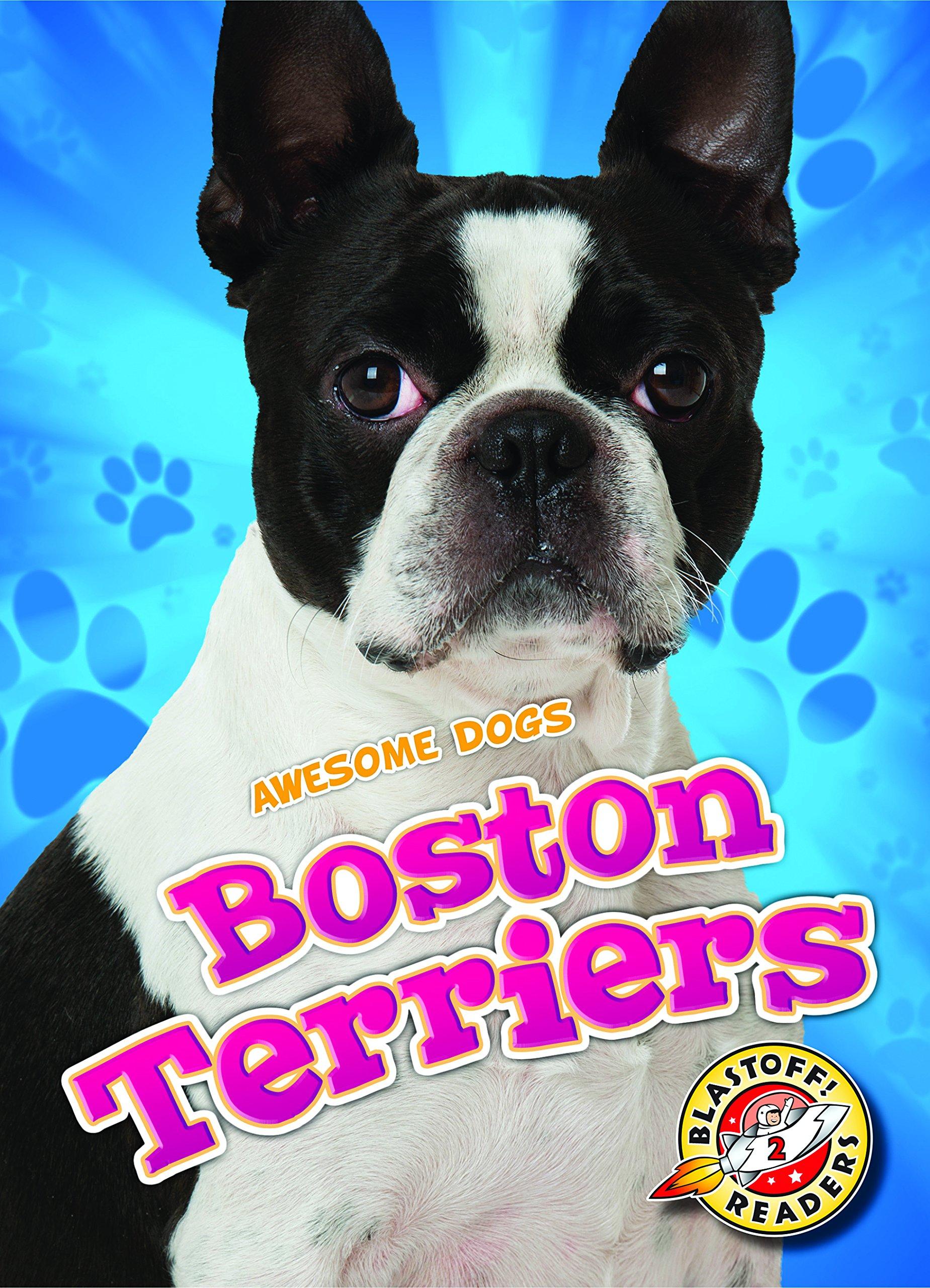 Boston Terriers (Blastoff! Readers, Level 2) ebook