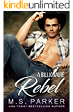 A Billionaire Rebel (The Holden Brothers Book 2)