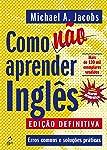 Como não aprender inglês: Erros Comuns e Soluções Práticas