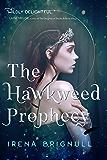 The Hawkweed Prophecy (The Hawkweed Series)