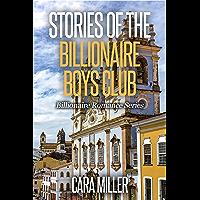Stories of the Billionaire Boys Club (Billionaire Romance Book 27)