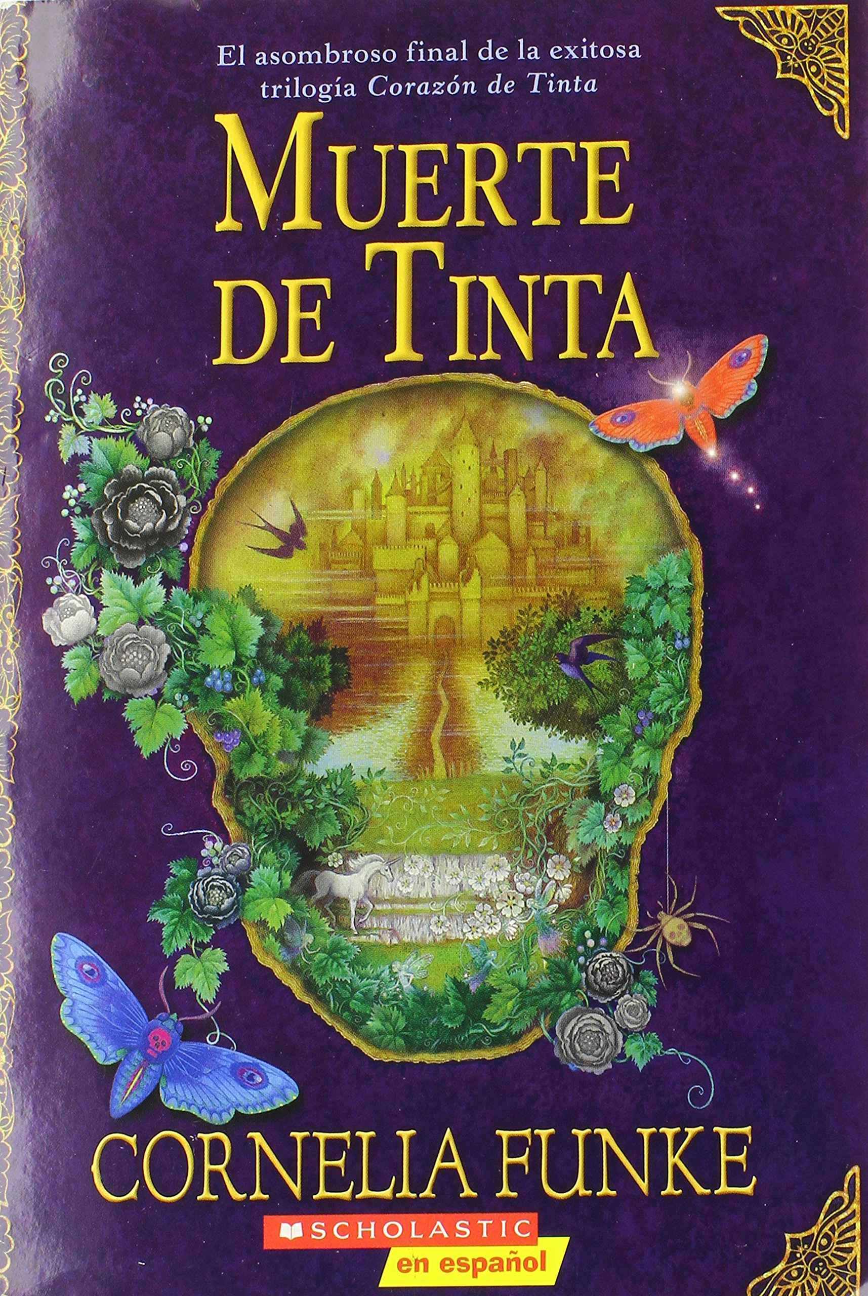 Muerte De Tinta: (Spanish language edition of Inkdeath) (Inkheart Trilogy) (Spanish Edition) pdf epub