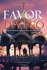 Favor Divino (Portuguese Edition) Kindle Edition