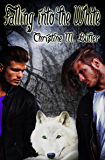 Falling into the White (The Ancients Series Book 2)