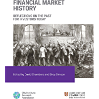 Financial Market History: Reflections on the Past for Investors Today (English Edition)