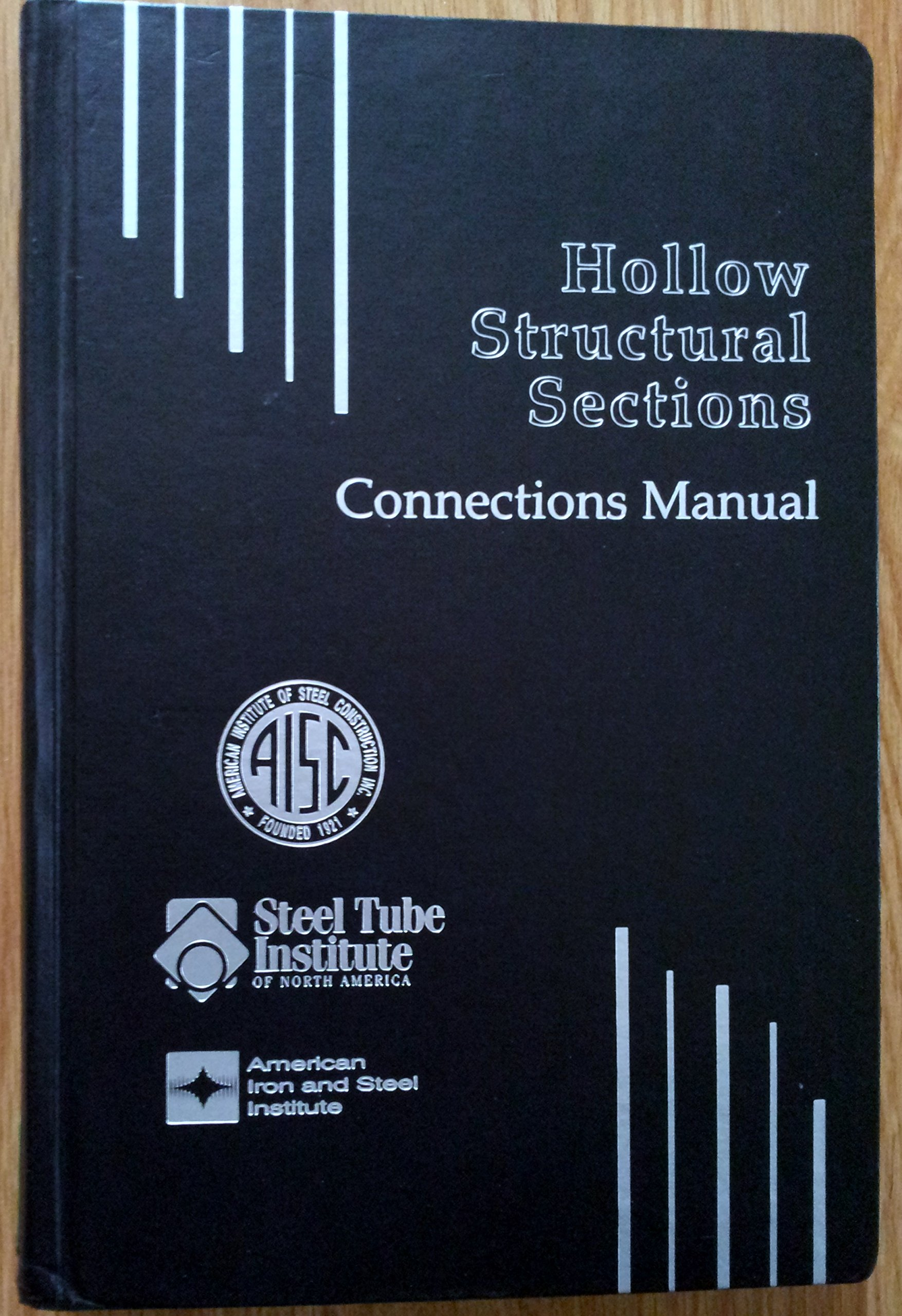 hollow structural sections connections manual american institute of rh amazon com AISC ASD AISC Steel Sizes