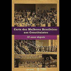 Carta das Mulheres Brasileiras aos Constituintes: 30 anos depois (Portuguese Edition)