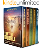 The Time Bubble Box Set: Books 6-10: A thrilling series of time travel adventures