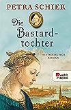 Die Bastardtochter (Kreuz-Trilogie 3) (German Edition)