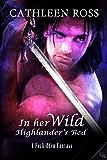 In Her Wild Highlander's Bed (Forbidden Fantasy Book 3)