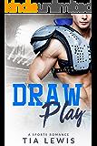 Draw Play: A Sports Romance