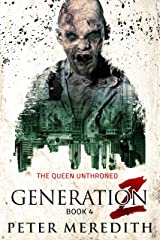 Generation Z: The Queen Unthroned Kindle Edition