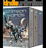 Crimson Worlds Collection I: Crimson Worlds Books 1-3